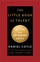 The Little Book Of Talent : you! the little book of...