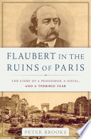 Flaubert in the Ruins of Paris