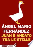Juan è andato tra le stelle