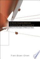 A Non equilibrium Statistical Mechanics