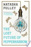 The Lost Future of Pepperharrow Book PDF