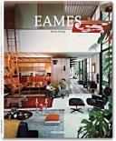 Charles & Ray Eames : 1907 - 1978, 1912 - 1988 ; Vorreiter der Nachkriegsmoderne