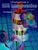 A Practical Guide to ECG Interpretation