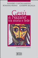 Ges   di Nazaret tra storia e fede