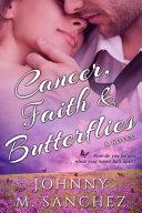 Cancer  Faith and Butterflies