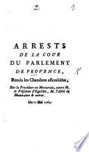 Arrests Sur La Proc Dure En Mercuriale Contre M Le Pr Sident D Guilles M L Abb De Montvalon Et Autres Du 17 Mai 1763