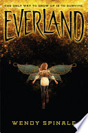 Everland (Everland, Book 1) by Wendy Spinale