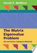 The Matrix Eigenvalue Problem