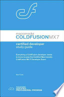 Macromedia ColdFusion MX 7 Certified Developer Includes Review Questions And Answers