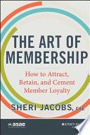 The Art Of Membership