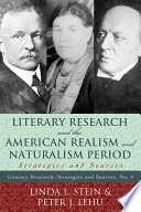 Literary Research and the American Realism and Naturalism Period