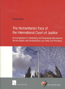 The Humanitarian Face of the International Court of Justice