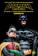 Batman   Robin by Peter Tomasi   Patrick Gleason Omnibus