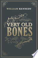 Very Old Bones : hear peter phelan's will, read by the living...