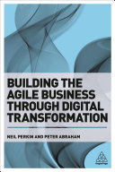 Building the Agile Business Through Digital Transformation Book Cover