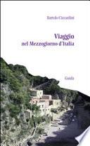 Viaggio nel Mezzogiorno d Italia