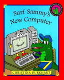 Surf Sammy s New Computer