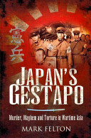 Japan's Gestapo Roles Of The Kempetai Apparatus Which Exercised