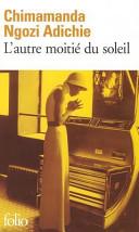 L'autre Moitié Du Soleil : engagé et idéaliste. quant à sa...
