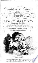 The Works of the British Poets  Pope s Iliad  Pope s Odyssey  West s Pindar  Dryden s Virgil  Dryden s Persius  Dryden s Juvenal  Pitt s   neid  Rowe s Lucan  Homer s Hymn to Ceres  and Pindar s Odes  ommited by West