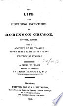 The Life and Surprising Adventures of Robinson Crusoe     A New Edition  Revised and Corrected by James Plumptre   With Plates
