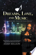 Dreams  Love  and Music