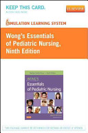 Wong s Essentials of Pediatric Nursing User Guide   Access Code