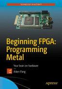 Beginning FPGA  Programming Metal