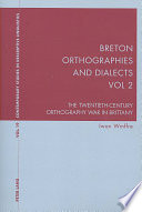 Breton Orthographies and Dialects