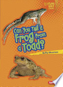Can You Tell a Frog from a Toad