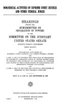 Nonjudicial activities of Supreme Court Justices and other Federal judges