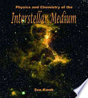 Physics and Chemistry of the Interstellar Medium