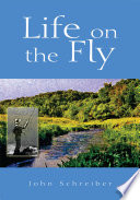 Life on the Fly
