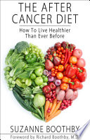 """The After Cancer Diet : lifestyle so they can continue to thrive"""" (kerry..."""
