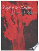 Night of the Shadows  Murder and Mayhem