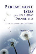 Bereavement Loss And Learning Disabilities