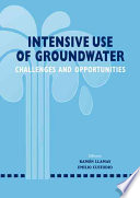 Intensive Use of Groundwater: