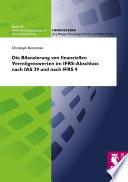 Die Bilanzierung von finanziellen Vermögenswerten im IFRS-Abschluss nach IAS 39 und nach IFRS 9