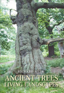 Ancient Trees, Living Landscapes Been Increasingly Aware Of The Importance Of Woodland
