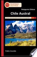 Patagonia Chilena   Chile Austral