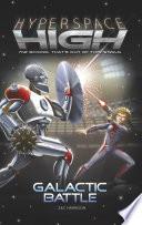 Hyperspace High  Galactic Battle