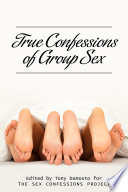 True Confessions of Group Sex