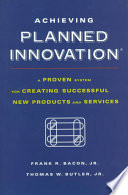 Achieving Planned Innovation