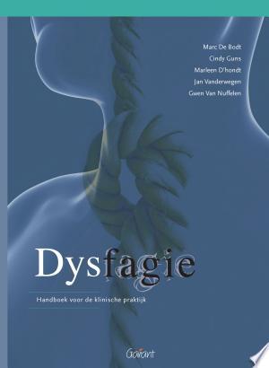 Dysfagie. Handboek voor de klinische praktijk - ISBN:9789044131017