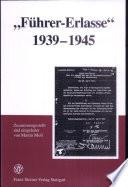 F  hrer Erlasse  1939 1945