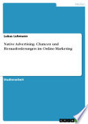 Native Advertising. Chancen und Herausforderungen im Online-Marketing