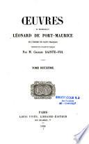 Oeuvres du Bienheureux Léonard de Port Maurice,...