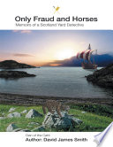 Only Fraud and Horses