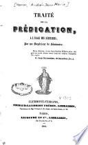 Traité de la prédication, à l'usage des séminaires