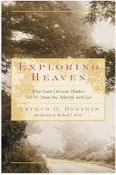 Exploring Heaven : and suffering, drawing on the beliefs of top...